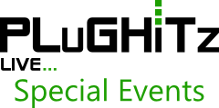 PLuGHiTz Live - Special Events