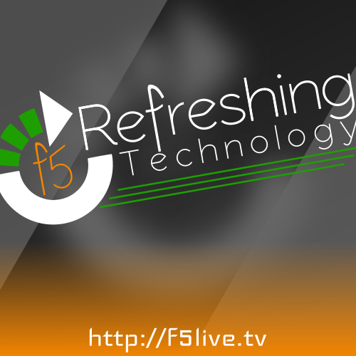 May 2, 2021 - Episode 593 (F5 Live: Refreshing Technology)