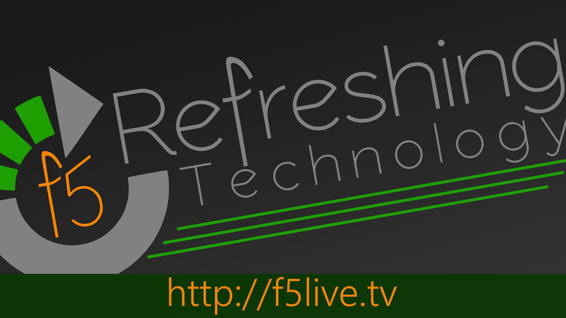 F5 Live: Refreshing Technology (Audio)