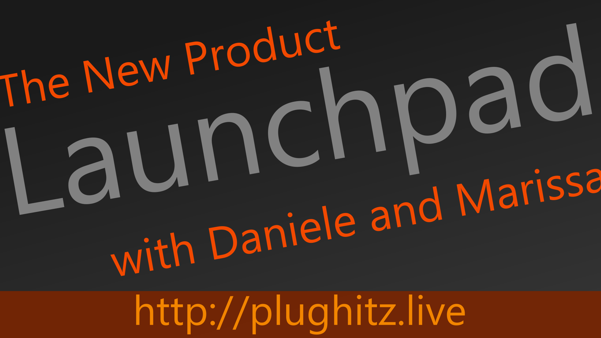 The New Product Launchpad