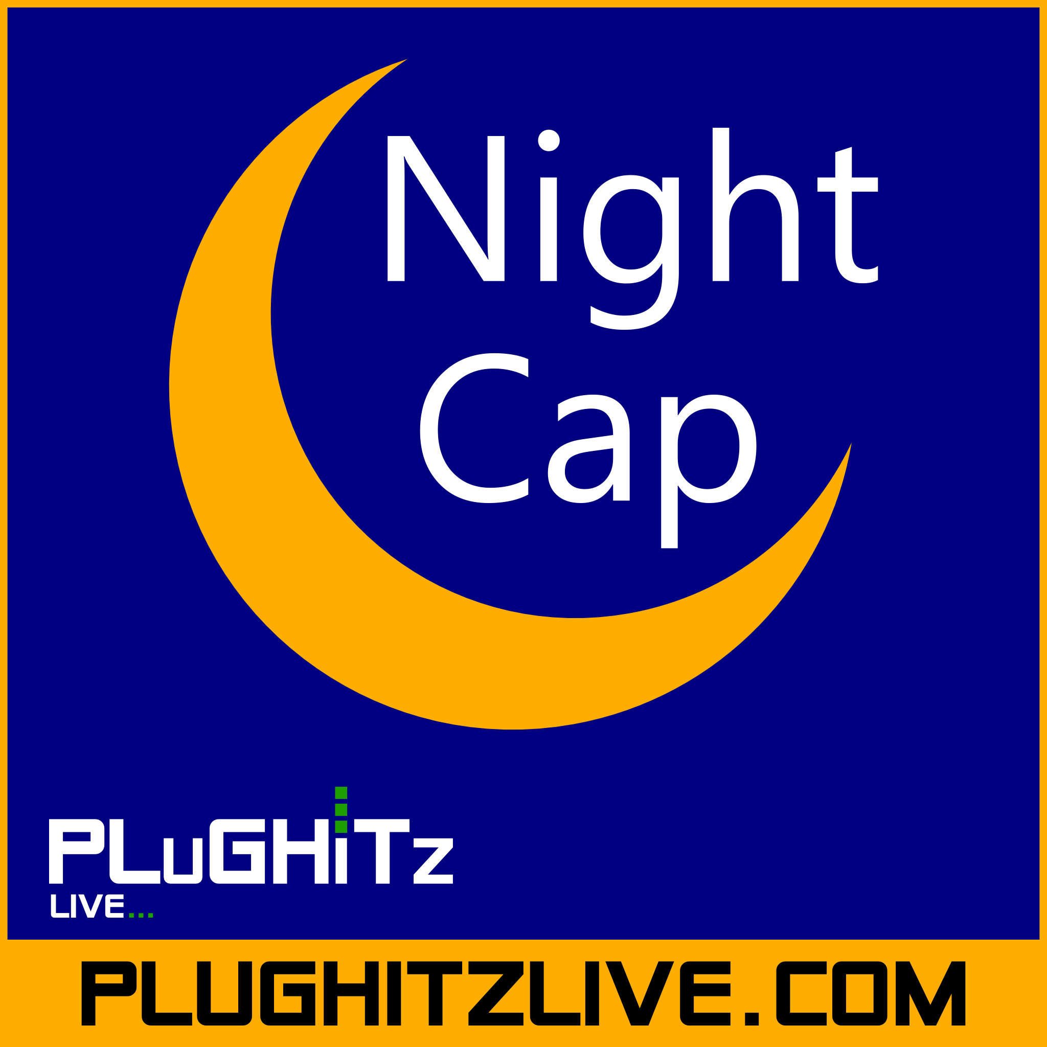 PLuGHiTz Live Night Cap (Video)