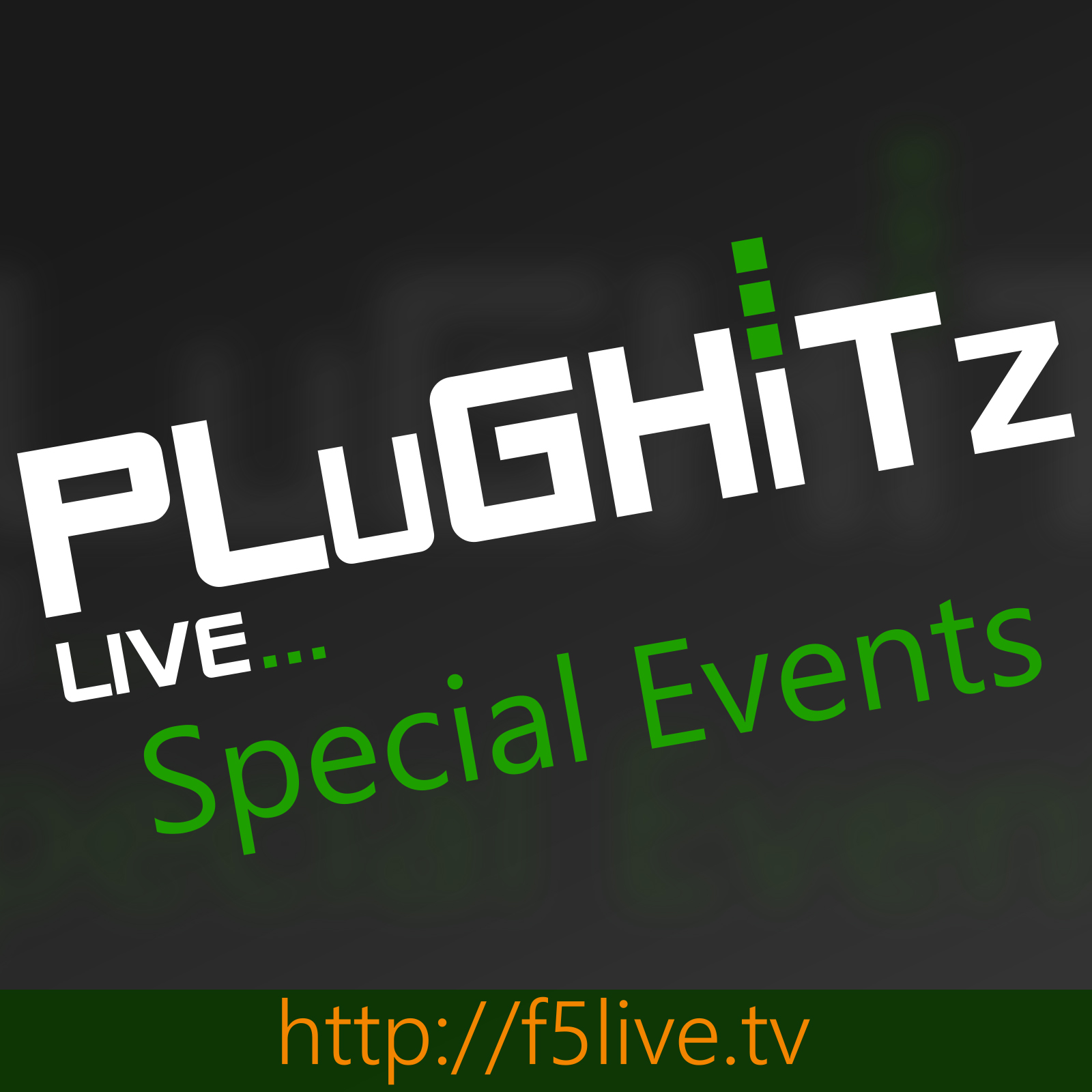 PLuGHiTz Live - Special Events (Video)